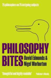 Vente livre :  Philosophy bites  - David Edmonds - Nigel Warburton