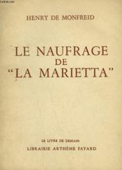 Le Naufrage De La Marietta. Le Livre De Demain N° 24. - Couverture - Format classique