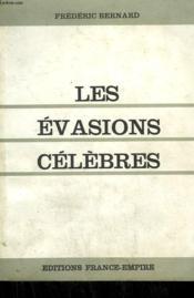 Les Evasions Celebres. - Couverture - Format classique