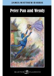 Vente livre :  Peter Pan and Wendy  - James Mathew Barrie