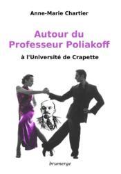 Autour du professeur Poliakoff ; à l'Université de crapette - Couverture - Format classique