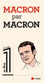 Macron par Macron - Couverture - Format classique