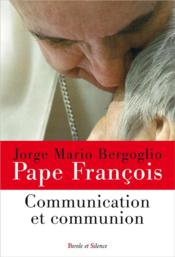 Vente  Communication et communion  - Pape Francois