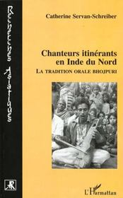Chanteurs itinérants en Inde du Nord ; la tradition orale Bhojpuri - Intérieur - Format classique