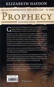 La symphonie des siècles t.2 ; prophecy, première partie - 4ème de couverture - Format classique