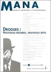 N 8 : Drogues : Nouveaux Regards, Nouveaux Defis - Couverture - Format classique