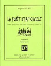 La forêt d'hapschville - Intérieur - Format classique