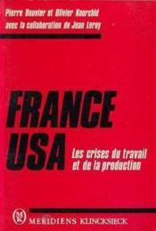 France/usa. les crises du travail et de - Couverture - Format classique