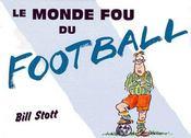 Le monde fou du football - Intérieur - Format classique