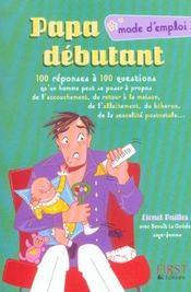 Papa Debutant, Mode D'Emploi - Intérieur - Format classique