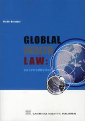 Vente  Global health law : an introduction  - Michel Belanger