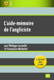 L'aide-mémoire de l'angliciste (5e édition) - Couverture - Format classique