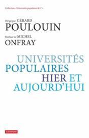 Universités populaires, hier et aujourd'hui - Couverture - Format classique