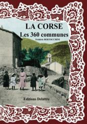 La Corse ; les 360 communes - Couverture - Format classique