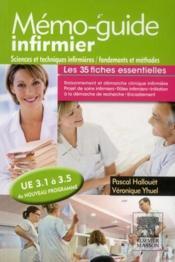 Sciences et techniques infirmières ; fondements et méthodes ; UE 3.1 à 3.5; mémo-guide infirmier - Couverture - Format classique