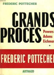 Grands Proces. Powers, Adams, Eichmann - Couverture - Format classique