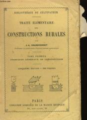 Traite Elementaire Des Constructions Rurales - Tome Premier - 5eme Edition - Couverture - Format classique
