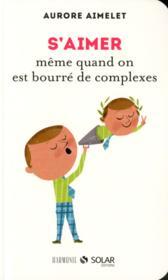 S'aimer meme quand on est bourre de complexes – Aurore Aimelet