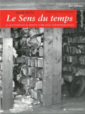 Vente  Le sens du temps  - Anne Both