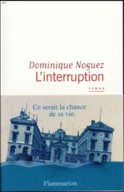 Vente  L'interruption  - Dominique Noguez