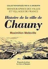 Chauny (Histoire De La Ville De) - Couverture - Format classique