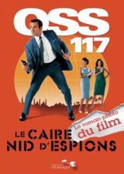 Oss 117 Le Caire Nid D Espions - Couverture - Format classique