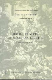 Morale Et Vertu Au Siecle Des Lumieres - Couverture - Format classique