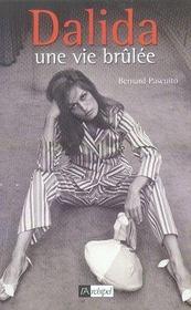 Dalida, une vie brûlée - Intérieur - Format classique