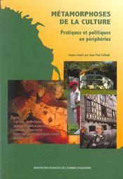 Metamorphoses De La Culture. Pratiques Et Politiques En Peripheries - Intérieur - Format classique