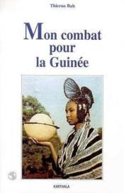 Mon Combat Pour La Guinee - Couverture - Format classique