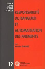 Responsabilité du banquier et automatisation des paiements - Couverture - Format classique