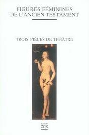 Figures féminines de l'ancien testament - Intérieur - Format classique