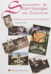 Souvenirs de Saint Georges de Didonne ; confidences et secrets de Saint-Georgeais - Couverture - Format classique