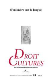 S'entendre sur la langue – Revue Droit Et Cultures