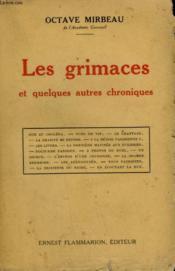 Les Grimaces Et Quelques Autres Chroniques. - Couverture - Format classique