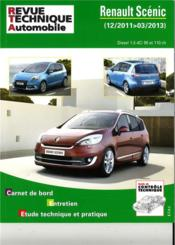 Vente livre :  REVUE TECHNIQUE AUTOMOBILE N.B788 ; Renault Scenic III ph.2 2011-12-> 1.5dci  - Collectif