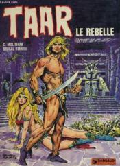 Taar Le Rebelle - Couverture - Format classique