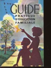 Guide Pratique D'Education Familiale - Couverture - Format classique