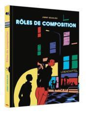Vente livre :  Roles de composition  - Jimmy Beaulieu