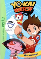 Vente livre :  Yo-Kai Watch T.8 ; tête en l'air !  - Viz Media - Elizabeth Barfety - Collectif