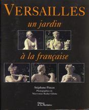 Versailles un jardin a la francaise - Intérieur - Format classique