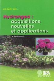 Hydrangea : acquisition nouvelles et applications - Intérieur - Format classique