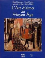 L Art D Aimer Au Moyen Age - Couverture - Format classique