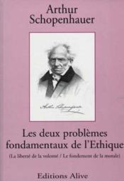 Les Deux Problemes Fondamentaux De L'Ethique - Couverture - Format classique