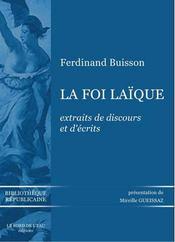 La foi laïque - Intérieur - Format classique