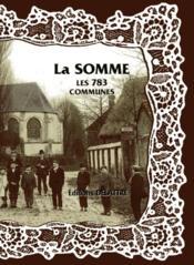La Somme ; les 783 communes - Couverture - Format classique