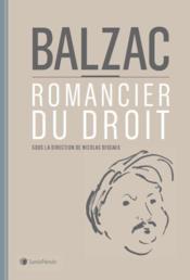 Balzac ; romancier du droit - Couverture - Format classique