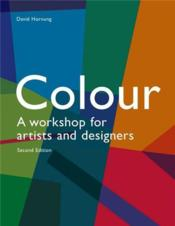 Colour A Workshop For Artists And Designers (2e Edition.) /Anglais - Couverture - Format classique