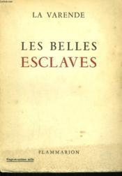 Les Belles Esclaves. - Couverture - Format classique