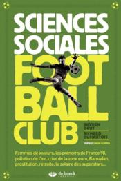 Vente livre :  Sciences sociales ; football club  - Bastien Drut - Richard Duhautois